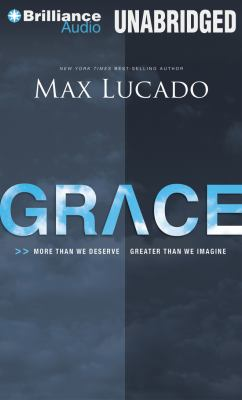 Grace: More Than We Deserve, Greater Than We Imagine 9781469225609