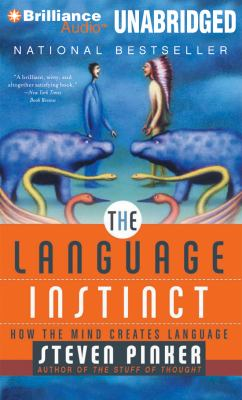 The Language Instinct: How the Mind Creates Language 9781469228440