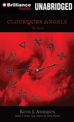 Clockwork Angels: The Novel 9781469228945