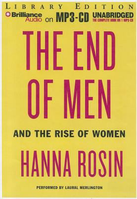 The End of Men: And the Rise of Women 9781469231808