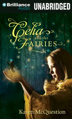 Celia and the Fairies 9781469242293