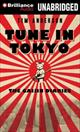 Tune in Tokyo  by Tim Anderson, 9781469242910