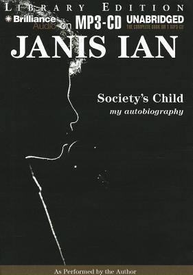 Society's Child: My Autobiography 9781469255576