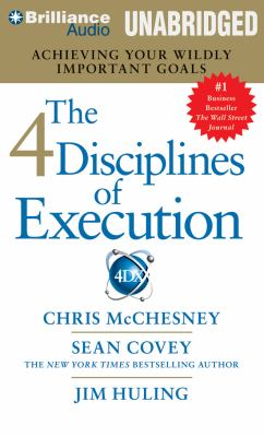 The 4 Disciplines of Execution: Achieving Your Wildly Important Goals 9781469265209