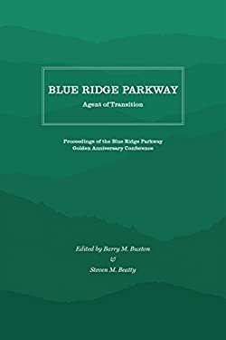 Blue Ridge Parkway: Agent of Transition