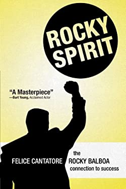 Rocky Spirit: The Rocky Balboa Connection to Success