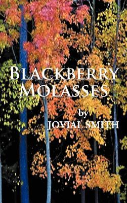 Blackberry Molasses 9781469781501