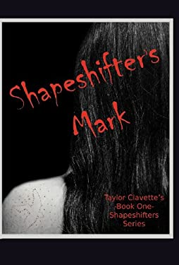 Shapeshifter's Mark 9781469792668