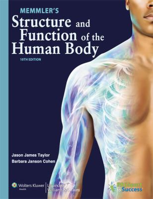 Memmler's Structure and Function of the Human Body 10th Edition Text and Study Guide Package 9781469800868