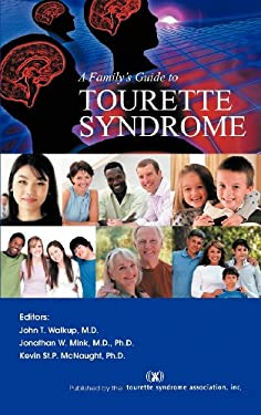 A Family's Guide to Tourette Syndrome 9781462068586