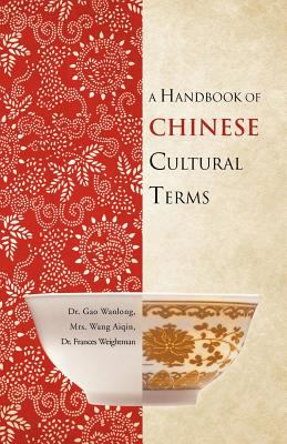 A Handbook of Chinese Cultural Terms 9781466920057
