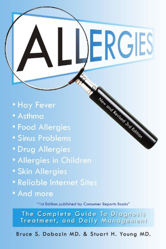 Allergies: The Complete Guide to Diagnosis, Treatment, and Daily Management 9781462873425