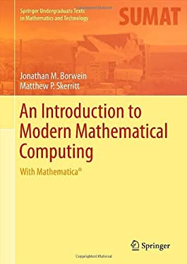 An Introduction to Modern Mathematical Computing: With Mathematica 9781461442523