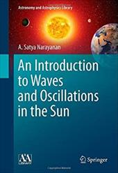 An Introduction to Waves and Oscillations in the Sun 18593906