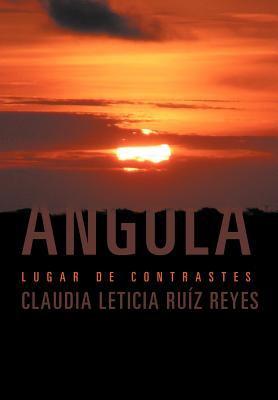 Angola: Lugar de Contrastes 9781463321581