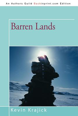 Barren Lands: An Epic Search for Diamonds in the North American Arctic 9781462034987