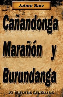 CA Andonga, Mara N y Burundanga: 21 Cuentos Sencillos 9781463311612