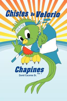 Chistes de Velorio Chapines 9781463311650