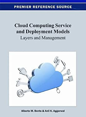 Cloud Computing Service and Deployment Models: Layers and Management 9781466621879