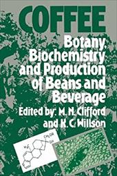 Coffee: Botany, Biochemistry and Production of Beans and Beverage 21246110