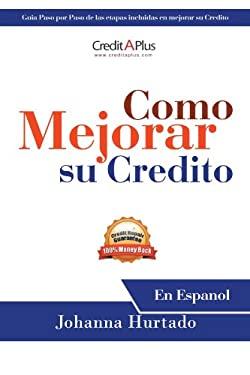 Como Mejorar Su Credito: En Espanol 9781468550894