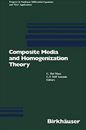 Composite Media and Homogenization Theory: An International Centre for Theoretical Physics Workshop Trieste, Italy, January 1990 21253154