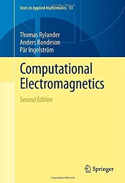 Computational electromagnetics Anders Bondeson, Par Ingelstr?m, Thomas Rylander