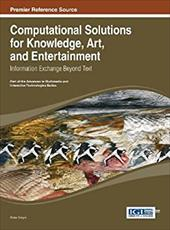 Computational Solutions for Knowledge, Art, and Entertainment: Information Exchange Beyond Text 21147878