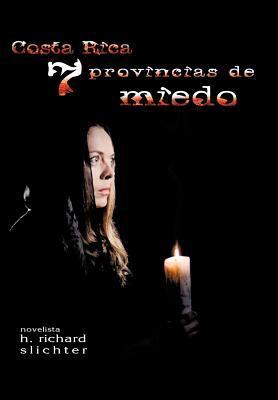Costa Rica Siete Provincias de Miedo 9781463404796