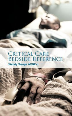Critical Care Bedside Reference 9781462029198