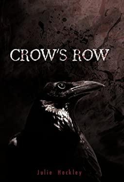 Crow's Row 9781462003921