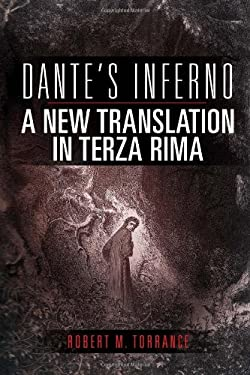 Dante's Inferno, a New Translation in Terza Rima 9781462845170