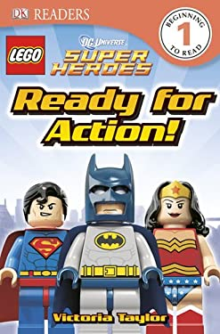 DK Readers: Lego DC Super Heroes: Ready for Action! 9781465401748