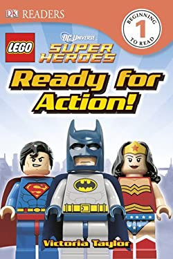 DK Readers: Lego DC Super Heroes: Ready for Action! 9781465401755