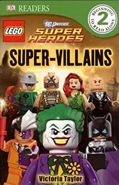 DK Readers: Lego DC Super Heroes: Super Villians 9781465401762