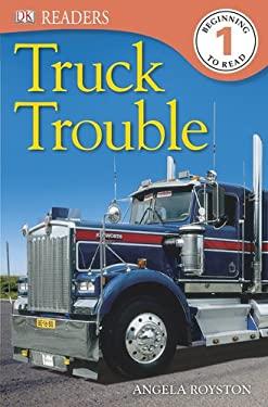 DK Readers: Truck Trouble 9781465402448