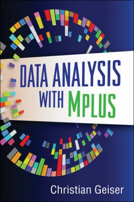 Data Analysis with Mplus 9781462502455