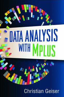 Data Analysis with Mplus 9781462507825