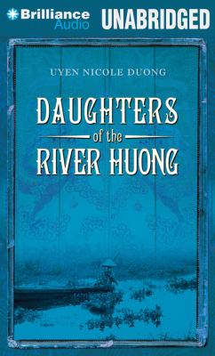 Daughters of the River Huong: Stories of a Vietnamese Royal Concubine and Her Descendants 9781469242347