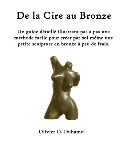 de La Cire Au Bronze 9781463787356