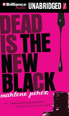 Dead Is the New Black 9781469232041