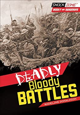 Deadly Bloody Battles 9781467706018