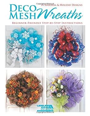 Deco Mesh Wreaths 9781464703713