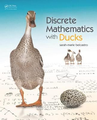 Discrete Mathematics with Ducks 9781466504998