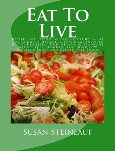 Eat to Live 9781463526528