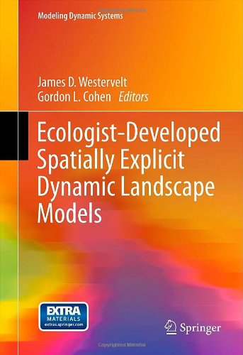 Ecologist-Developed Spatially-Explicit Dynamic Landscape Models 9781461412564