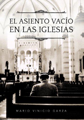 El Asiento Vac O En Las Iglesias 9781463331337