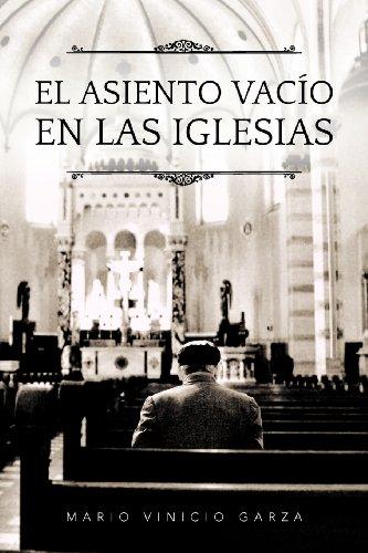 El Asiento Vac O En Las Iglesias 9781463331351