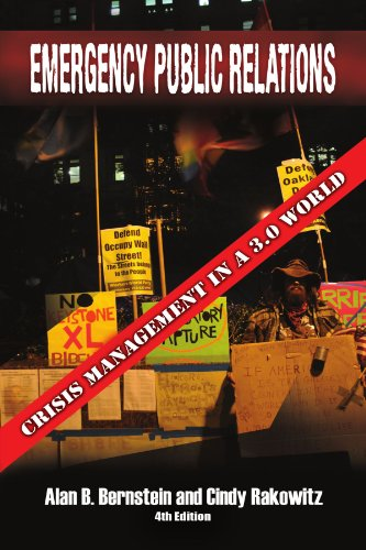Emergency Public Relations: Crisis Management in a 3.0 World 9781469159539