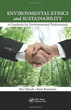 Environmental Ethics: A Casebook for Environmental Professionals